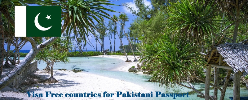 Visa Free countries for Pakistani Passport in 2019